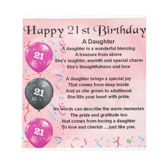 Daughter Poem 21st Birthday Notepad