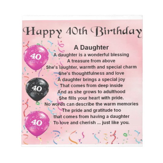 Daughter Poem 40th Birthday Notepad