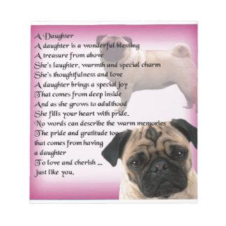 Daughter Poem - Pug design Notepad