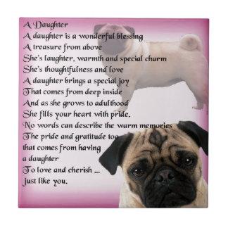 Daughter Poem - Pug design Tile