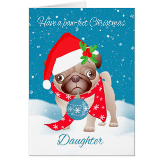 Daughter, Pug Dog With Cute Santa Hat And Ornament Greeting Card