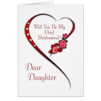Daughter, Swirling heart Chief Bridesmaid invite Greeting Card