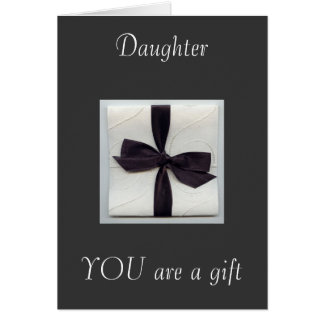 DAUGHTER U ARE OUR GIFT (WEDDING) GREETING CARD