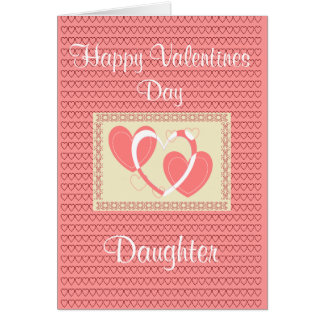 DAUGHTER VALENTINES DAY CARD
