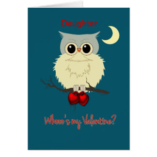 Daughter Valentine's Day Cute Owl Humor Greeting Card
