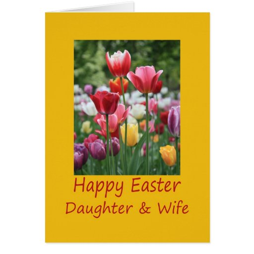 Daughter & wife Happy Easter Tulip card
