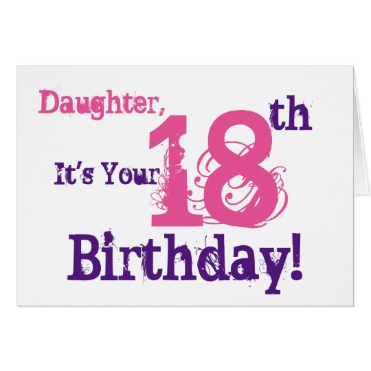 Daughter's 18th birthday greeting in purple, pink. card