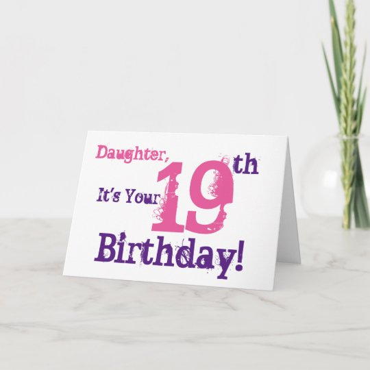 Daughters 19th Birthday Greeting In Purple Pink Card