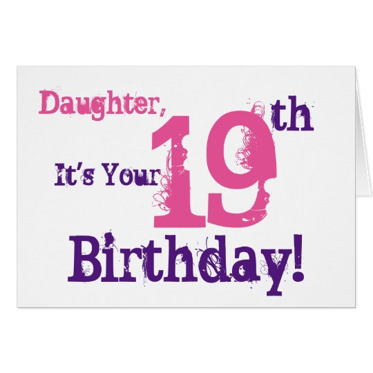 Daughter's 19th birthday greeting in purple, pink. card