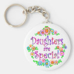 DAUGHTERS are Special Key Chains