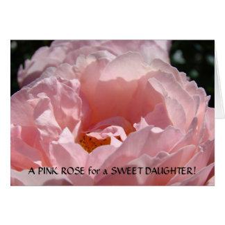 DAUGHTERS Card PINK ROSE for SWEET DAUGHTER