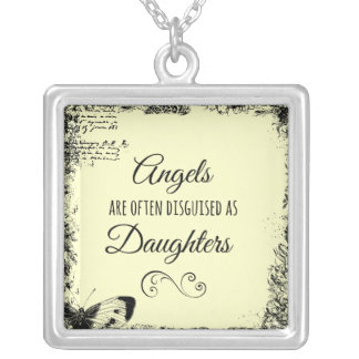 Daughters Quote: Angels are often Square Pendant Necklace