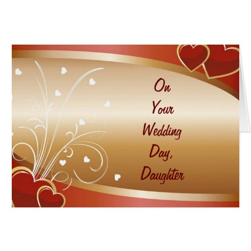 """""""DAUGHTER'S"""" WEDDING DAY GREETING CARDS"""