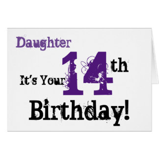 Daughte's 14th birthday greeting in black, purple. greeting card