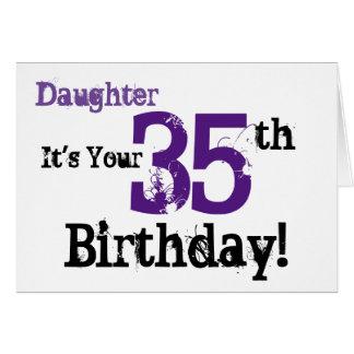 Daughte's 35th birthday greeting in black, purple. card