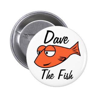 Dave The Fish Button