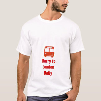 Daves Coaches Red, Barry toLondonDaily T-Shirt