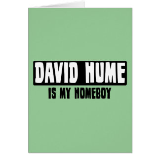 David Hume is my Homeboy Greeting Card