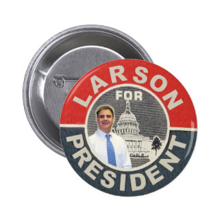 David Larson for President 2012 Pin