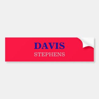 DAVIS, STEPHENS BUMPER STICKER