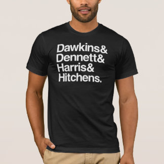 Dawkins & Dennett & Harris & Hitchens. T-Shirt