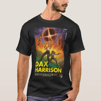 DAX HARRISON: The T-Shirt! (Book Cover) T-Shirt
