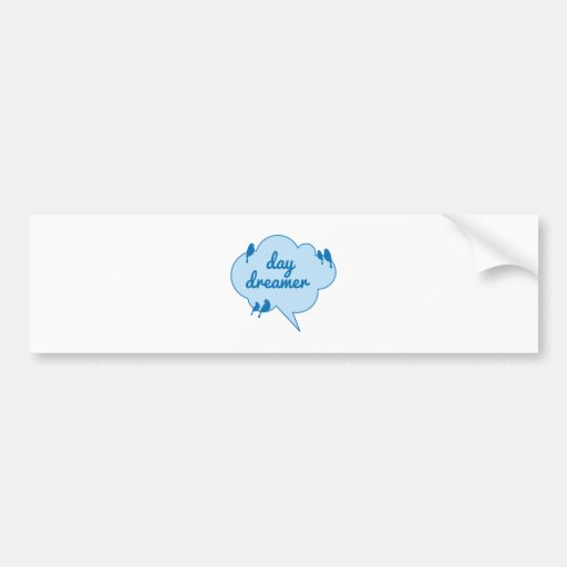 Day dreamer, birds on blue cloud design bumper stickers