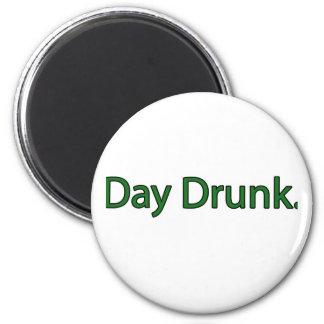 Day Drunk. 6 Cm Round Magnet