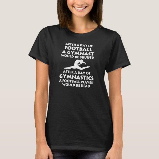 Day of Football Day of Gymnastics Gymnast T-Shirt