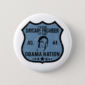Daycare Provider Obama Nation 6 Cm Round Badge