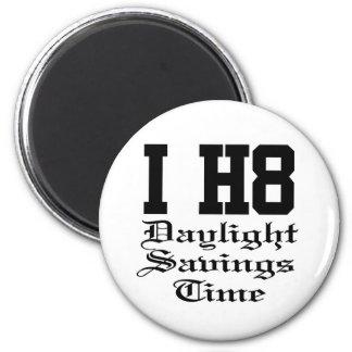 daylightsavingstime 6 cm round magnet