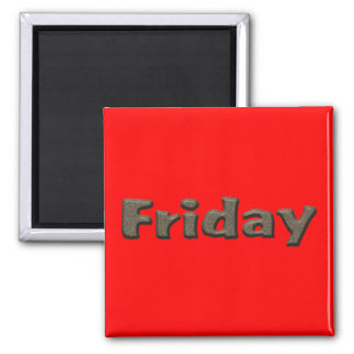 Days of the Week - Friday Square Magnet