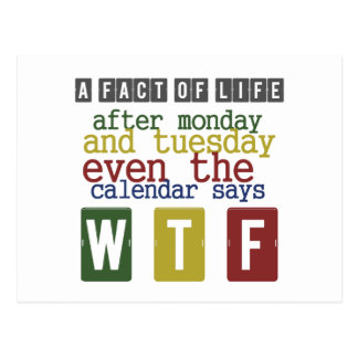 Days Of The Week Funny Quote Postcard