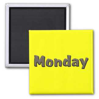 Days of the Week - Monday Square Magnet