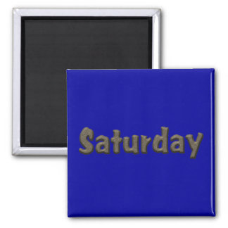 Days of the Week - Saturday Square Magnet