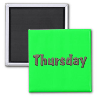 Days of the Week - Thursday Square Magnet
