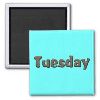 Days of the Week - Tuesday Square Magnet
