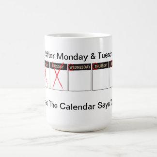 Days Of the Week WTF Coffee Mug