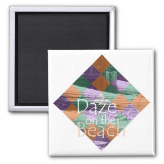 Daze on the Beach Magnet