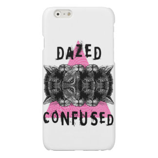 DAZED AND CONFUSED iPhone 6 PLUS CASE