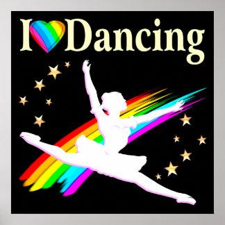 DAZZLING I LOVE DANCING BALLERINA DESIGN POSTER