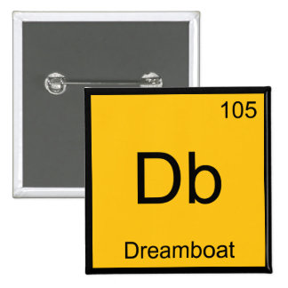 Db - Dreamboat Chemistry Element Symbol Funny Tee 15 Cm Square Badge