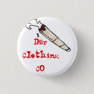 DBr Clothing Co smoke something pin