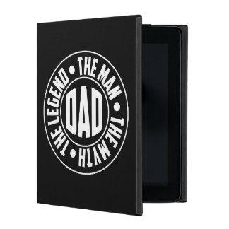 dDad. The Legend. The Man. The Myth. iPad Case