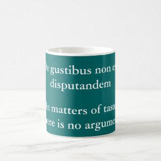De gustibus non est disputandem coffee mug