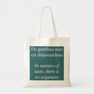 De gustibus non est disputandum tote bag