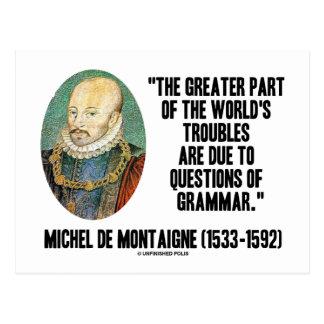 de Montaigne World s Troubles Questions Of Grammar Postcard