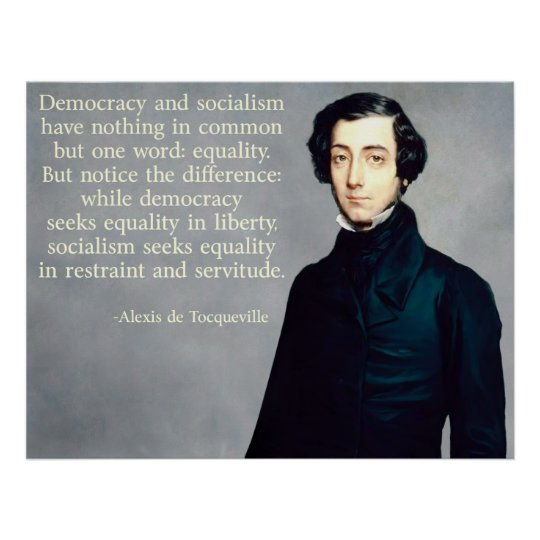 de Tocqueville Democracy and Socialism Poster
