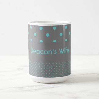 Deacon's Wife Coffee Mug
