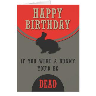 Dead Birthday Bunny Greeting Cards